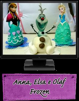 Anna, Elsa e Olaf - Frozen